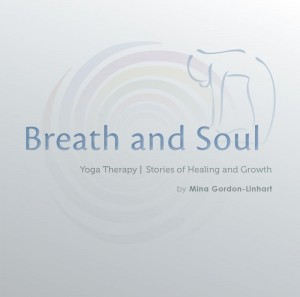 Yoga: Breath and Soul - Stories of Healing and Growth (Front Cover)